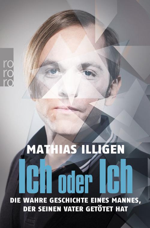 """Buchcover """"Ich oder Ich"""" von Illigen im rororo Verlag"""