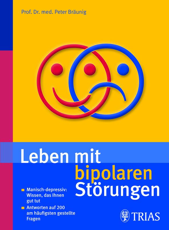 """Buchcover """"Leben mit bipolaren Störungen"""" von Bräunig im Trias Verlag"""