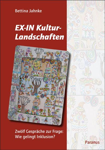 """Buchcover """"EX-IN-Kulturlandschaften"""" von Bettina Jahnke im Paranus Verlag"""