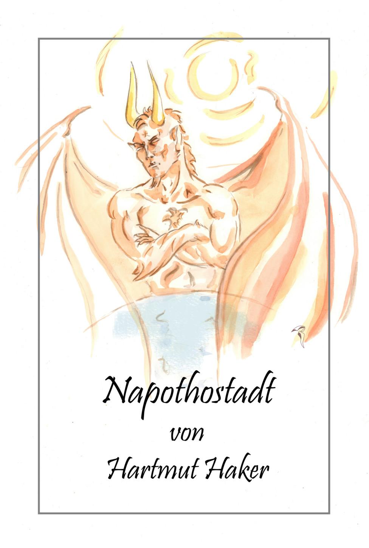 "Buchcover ""Napothostadt"" von Hartmut Haker"