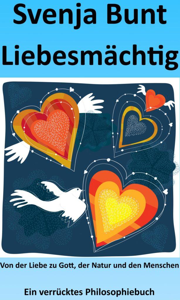 "E-Book-Cover ""Liebesmächtig"" von Svenja Bunt"