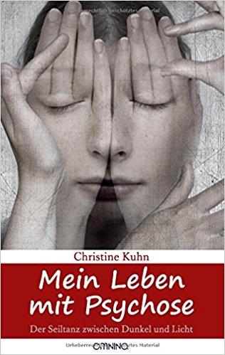 """Buchcover """"Mein Leben mit Psychose"""" von Christine Kuhn"""
