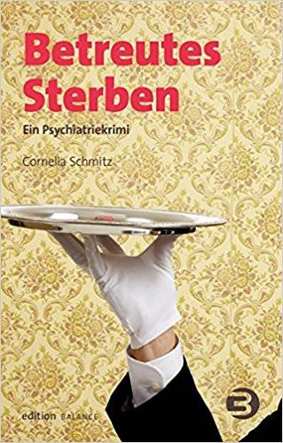 """Buchcover """"Betreutes Sterben"""" von Cornelia Schmitz im Balance buch+medien verlag"""