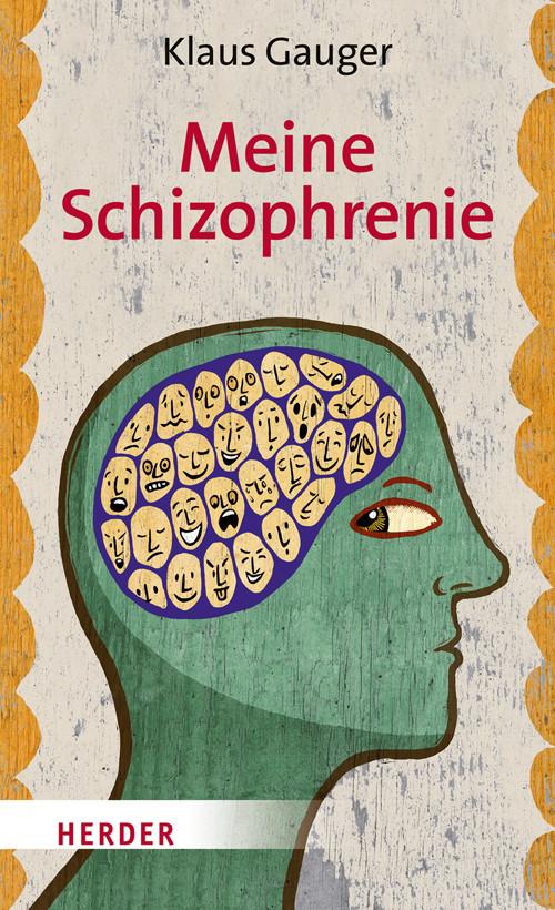 """Buchcover """"Meine Schizophrenie"""" von Gauger im Herder Verlag"""
