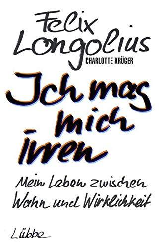 """Buchcover """"Ich mag mich irren"""" von Longolius im Lübbe Verlag"""