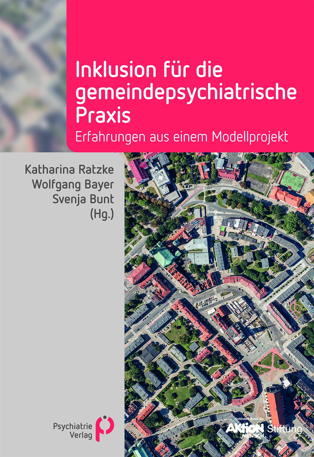 """Buchcover """"Inklusion für die gemeindepsychiatrische Praxis"""" von Svenja Bunt u.a. Psychiatrie Verlag"""